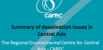 Summary of desalination issues in Central Asia